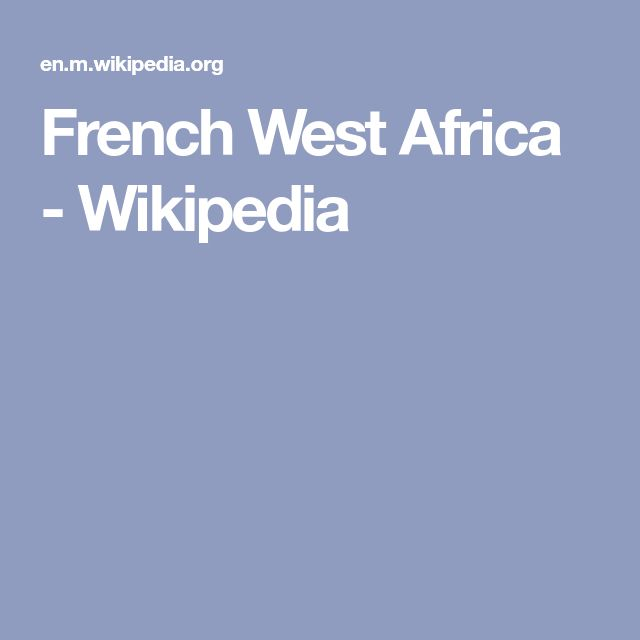 French West Africa - Wikipedia