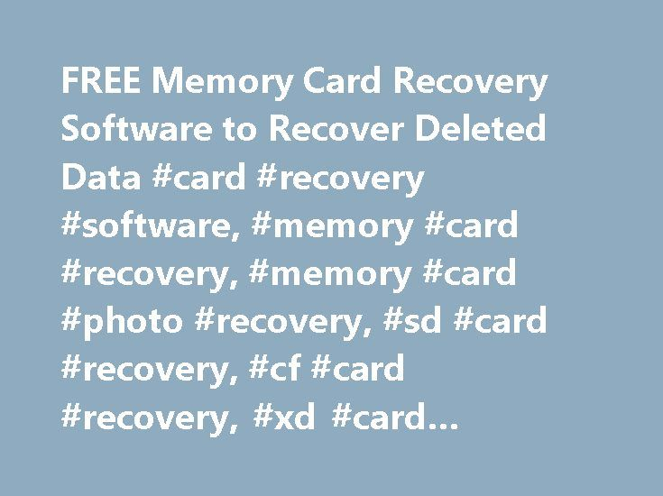 FREE Memory Card Recovery Software to Recover Deleted Data #card #recovery #software, #memory #card #recovery, #memory #card #photo #recovery, #sd #card #recovery, #cf #card #recovery, #xd #card #recovery http://south-africa.remmont.com/free-memory-card-recovery-software-to-recover-deleted-data-card-recovery-software-memory-card-recovery-memory-card-photo-recovery-sd-card-recovery-cf-card-recovery-xd-card-reco/  # Memory Card/USB Flash/HDD Data Recovery Install Recover SD Card SDHC Card…