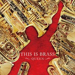 THIS IS BRASS ブラバン!QUEEN  演奏:東京佼成ウインドオーケストラ