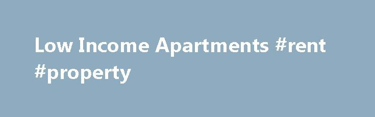 10 best ideas about low income apartments on pinterest - Low income 3 bedroom apartments rent ...