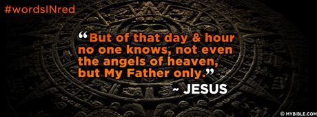 Matthew 24:36 NKJV - But of that day and hour no one knows, not even... - Facebook Cover Photo