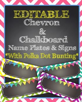 EDITABLE! Type your students' names into these cute chevron and chalkboard themed name plates for your desks! Then just print, laminate, and enjoy! These would also be a GREAT way to create center signs, schedule cards, vocabulary words, etc.