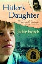 Hitler's Daughter by Jackie French  F FRE