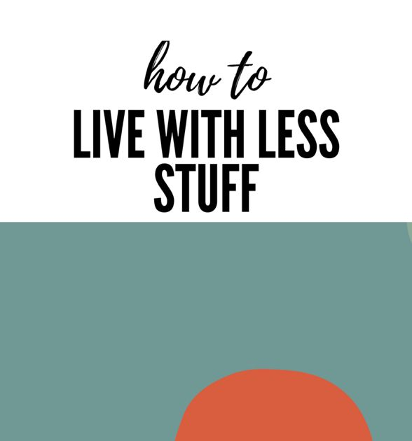 The Organiser UK  (www.theorganizeruk.com): Living with less stuff.