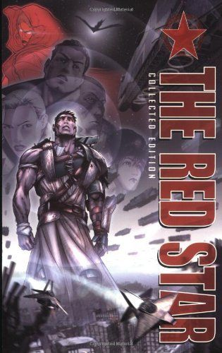 The Red Star Collected Edition by Christian Gossett,