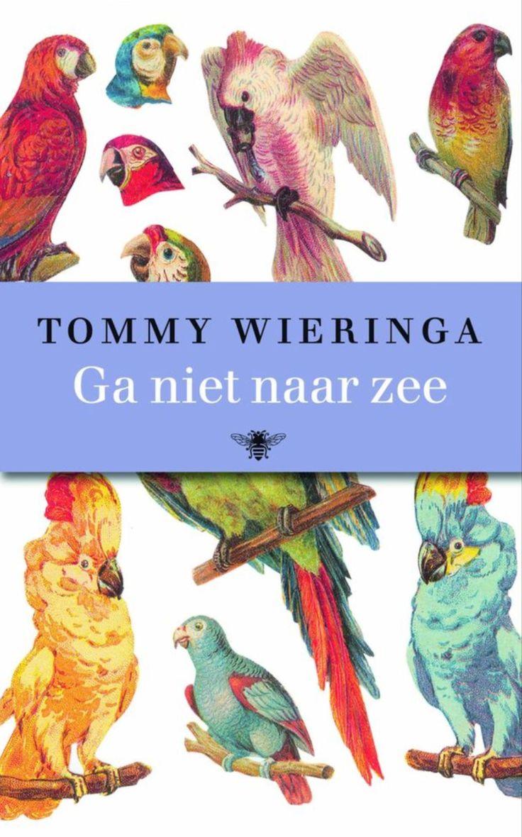 Ga niet naar zee - Tommy Wieringa +/-