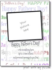Printable Father's Day picture frames, Father's Day card templates - These templates let you change the colors, fonts, edit the text, move the text around, upload your own photo, edit the photo in the frame, and print for free! Happy Father's Day!