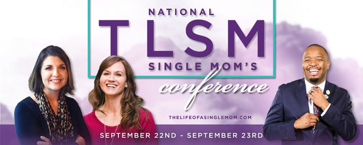 Are you a single mom, ministry leader, or single mom supporter? Then, join us in Baton Rouge, Louisiana for the National TLSM Single Moms Conference on September 22-23, 2017 for two days of fun, laughter, national speakers, empowerment, worship, food, and much more!  Conference Cost: Early Bird $29 (Expires on April 30, 2017)  http://thelifeofasinglemom.com/2017-national-tlsm-single-moms-conference/
