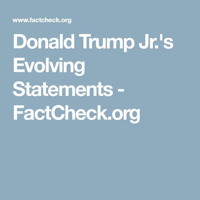 Donald Trump Jr.'s Evolving Statements - FactCheck.org