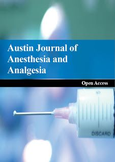 Austin Publishing Group: Austin Journal of Anesthesia and Analgesia
