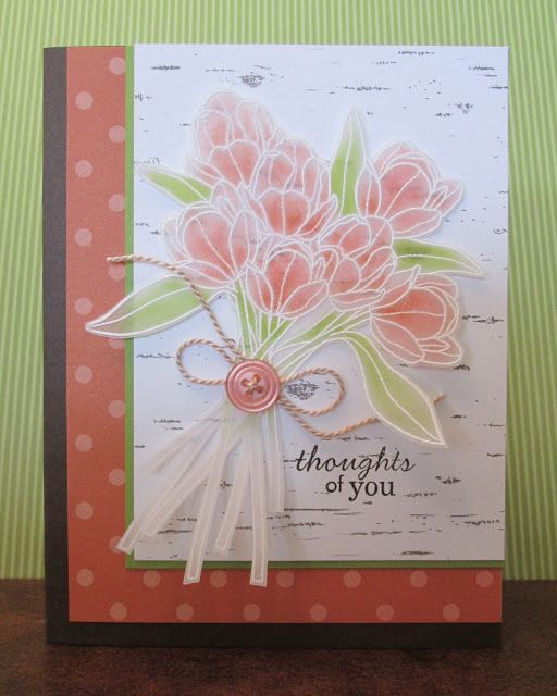 Delightful Card Making Ideas Using Vellum Part - 12: Actually, I Found That The Vellum Is Very Forgiving :) I Love The Way The  Tulips Turned Out - So Soft And Del.