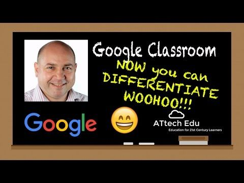 The Coolest Features of Google Classroom: Differentiate in Google Classroom - Separate your students - YouTube