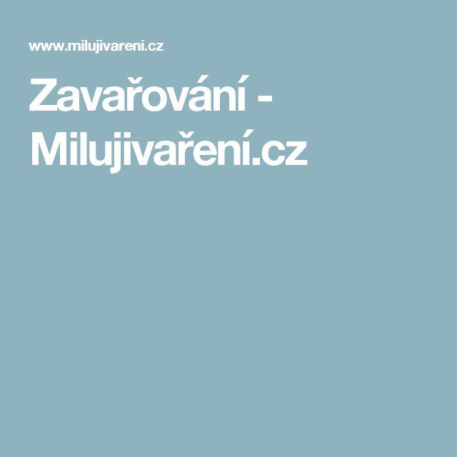 Zavařování - Milujivaření.cz