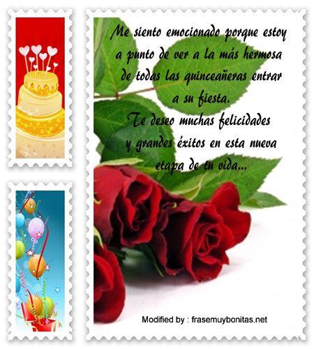 descargar frases bonitas para quinceañera,enviar mensajes para quinceañera:  http://www.frasesmuybonitas.net/mensajes-de-quinceanera-para-facebook/