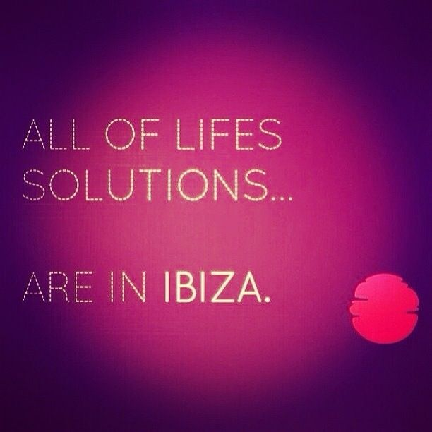 Problem = Whatever type. Solution = #Ibiza!!! http://www.ibiza-spotlight.com?aid=100