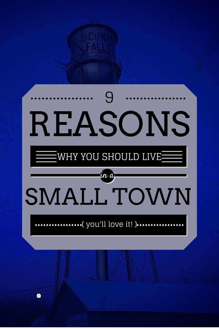 9 Reasons Why You Should Live In A Small Town
