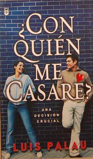 Luis Palau - Con Quien Me Casare - Libros Cristianos Gratis Para Descargar