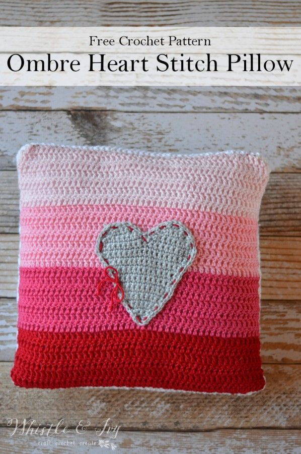 Ombre Heart Stitch Pillow -Crochet this beautiful pillow, a perfect touch of color for Valentine's Day | Free Pattern by Whistle and Ivy  ༺✿Teresa Restegui http://www.pinterest.com/teretegui/✿༻