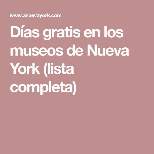 Días gratis en los museos de Nueva York (lista completa)