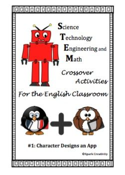 middle or high school English students are guided through the process of creating a smartphone app for a literary character.