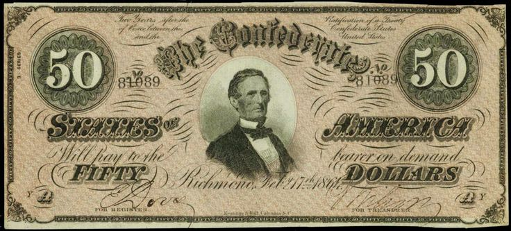 Confederate Paper Money $50 Dollar Bill 1864 T-66 Jefferson Davis, the President of the Confederate States of America during the American Civil War