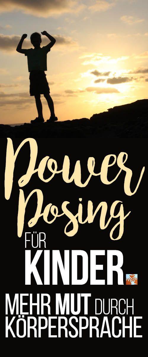 Power Posing: Mit Kraft-Posen und Körpersprache zu mehr Selbstbewusstsein und weniger Angst und weniger Stress. Funktioniert nicht nur bei Kindern!