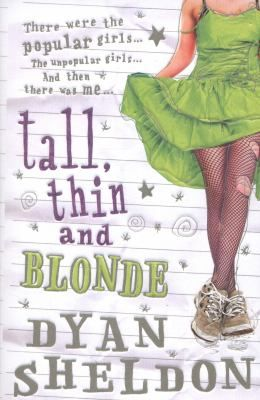 Tall, thin and blonde  by Sheldon, Dyan .  Walker, 2012