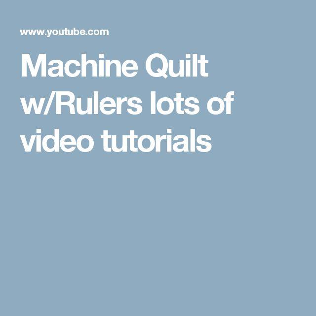 Machine Quilt w/Rulers lots of video tutorials