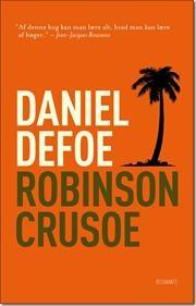 """""""Robinson Crusoe"""" af Daniel Defoe"""