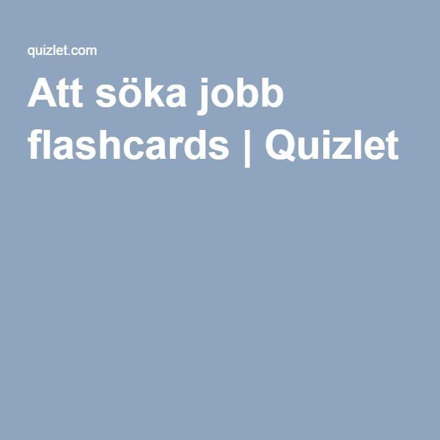 Att söka jobb flashcards | Quizlet