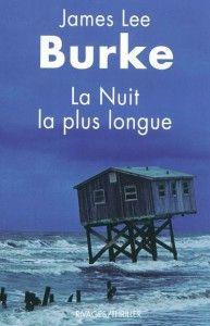 La Nuit la plus longue, James Lee Burke