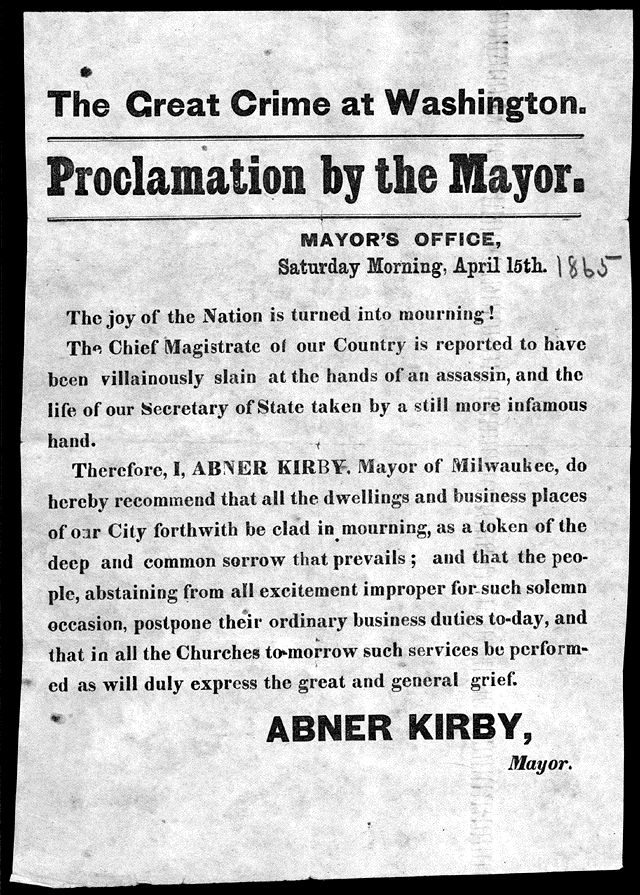 best lincoln death of a president images  abraham lincoln proclamation by the or of milwaukee to ask citizens to clad themselves in