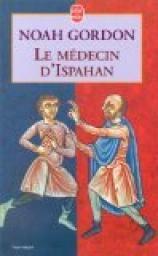 Le Médecin d'Ispahan par Noah Gordon-roman historique coté 4.21