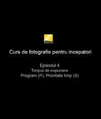 Al patrulea episod din Cursul de introducere in fotografie realizat de nikonisti.ro impreuna cu Radu Grozescu.