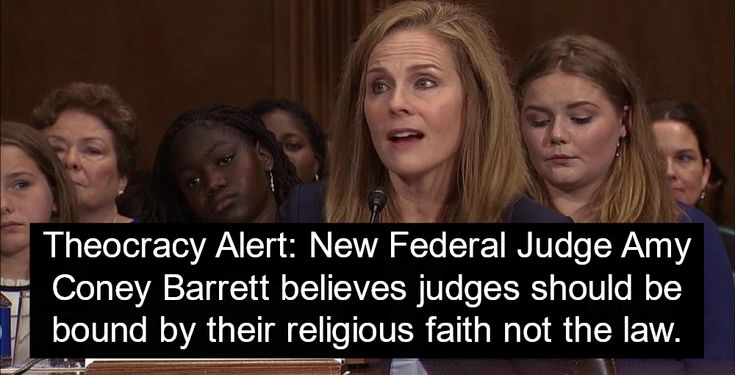 New judge claims her religious faith comes before the law: Senate confirms Amy Coney Barrett to a lifetime appointment on the U.S. Court of Appeals.