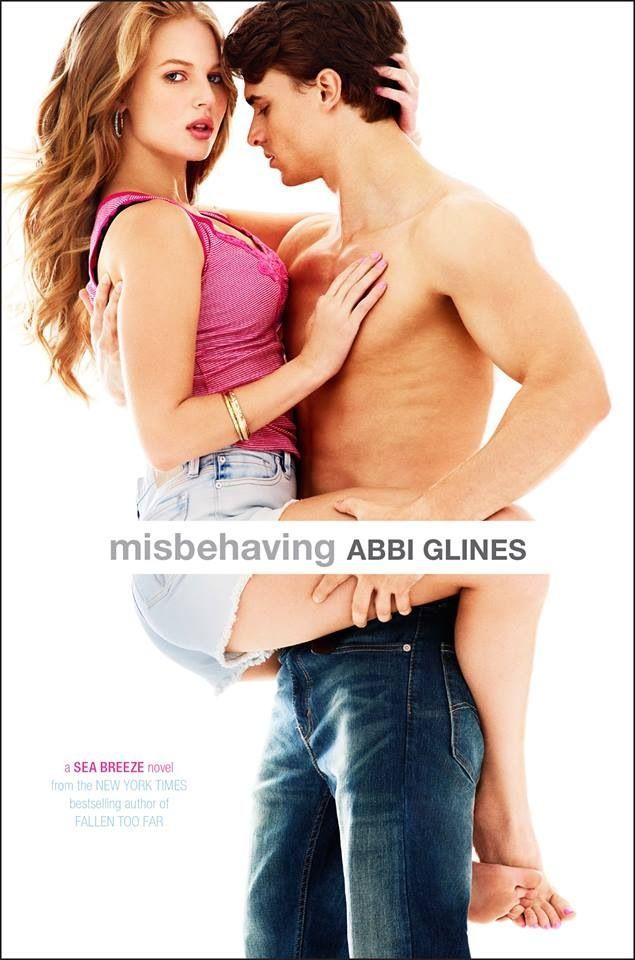Misbehaving by Abbi Glines