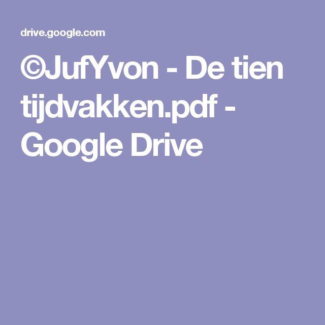 ©JufYvon - De tien tijdvakken.pdf - Google Drive