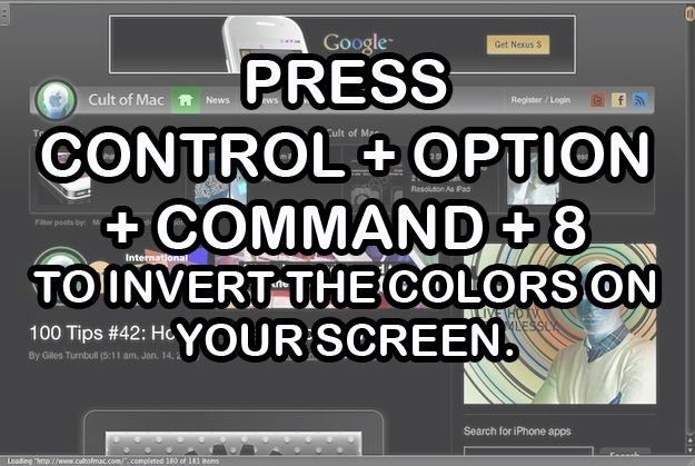Invert the colors of your screen to make it easier to read if you're sitting outside in the sun. | 14 Mac Hacks That Will Change The Way You Use Your Computer