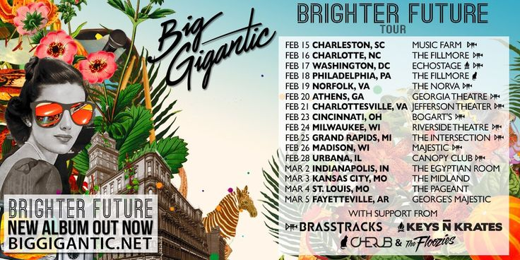 Big Gigantic announces Brighter Future Tour dates #BigGigantic #Brasstracks #KeysNKrates #TheFloozies #Cherub #BrighterFuture