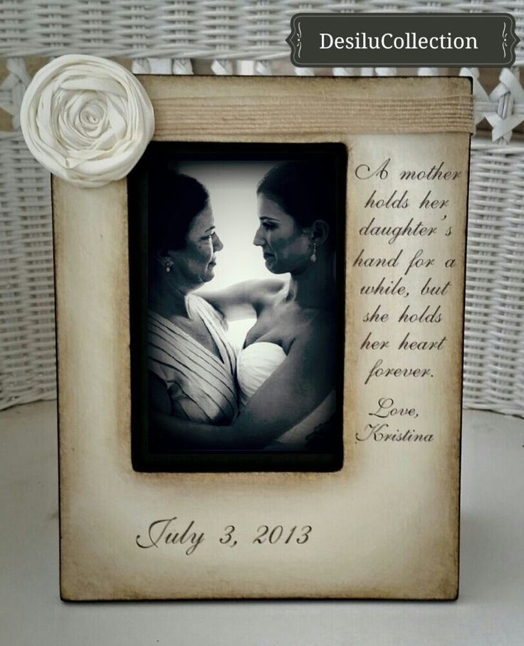 Mother Daughter  Wedding sign 5x7 Frame Bride Keepsake Personalize Picture Frame 4x6 A mother holds her daughter's hand  heart forever. by DeSiLuCoLLecTioN on Etsy