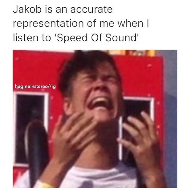 HAHAAH IM SORRY JAKOB BUT THIS IS LEGIT ME || ** THE Speed of Sound