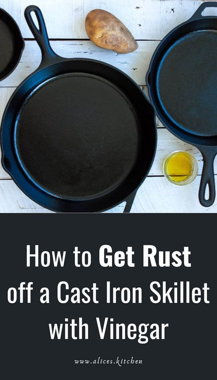 How To Get Rid Of Rust In Cast Iron