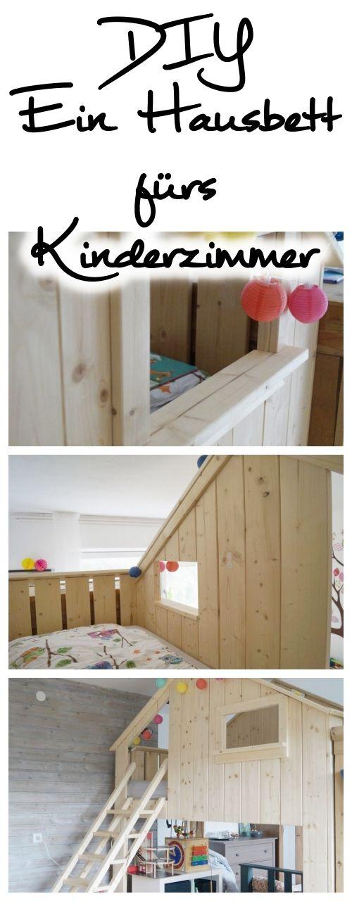 DIY: Ein Hausbett fürs Kinderzimmer!!! Du willst gern ein besonderes Bett für dein Kind bauen? Ich zeige dir wie´s geht! #hausbett #kinderbett #kinderzimmer #hochbett