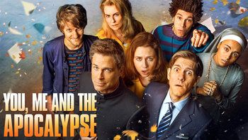 You, Me And The Apocalypse (NBC-2015) a comedy, drama series sets in motion the most hilariously unexpected chain of events imaginable. Stars: Rob Lowe, Jenna Fischer, Megan Mullally, Matthew Baynton, Joel Fry, Paterson Joseph, Gaia Scodellaro, Pauline Quirke, Fabian McCallum, Kyle Soller.