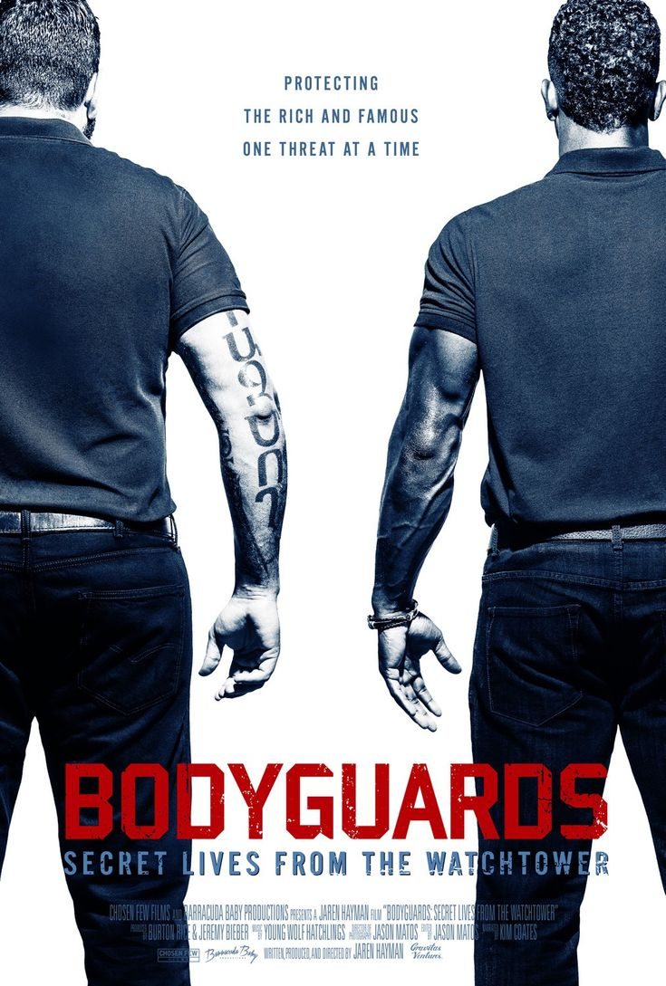 "Bodyguards: Secret Lives from the Watchtower (2016) tagline: ""Protecting the rich and famous one threat at a time"""