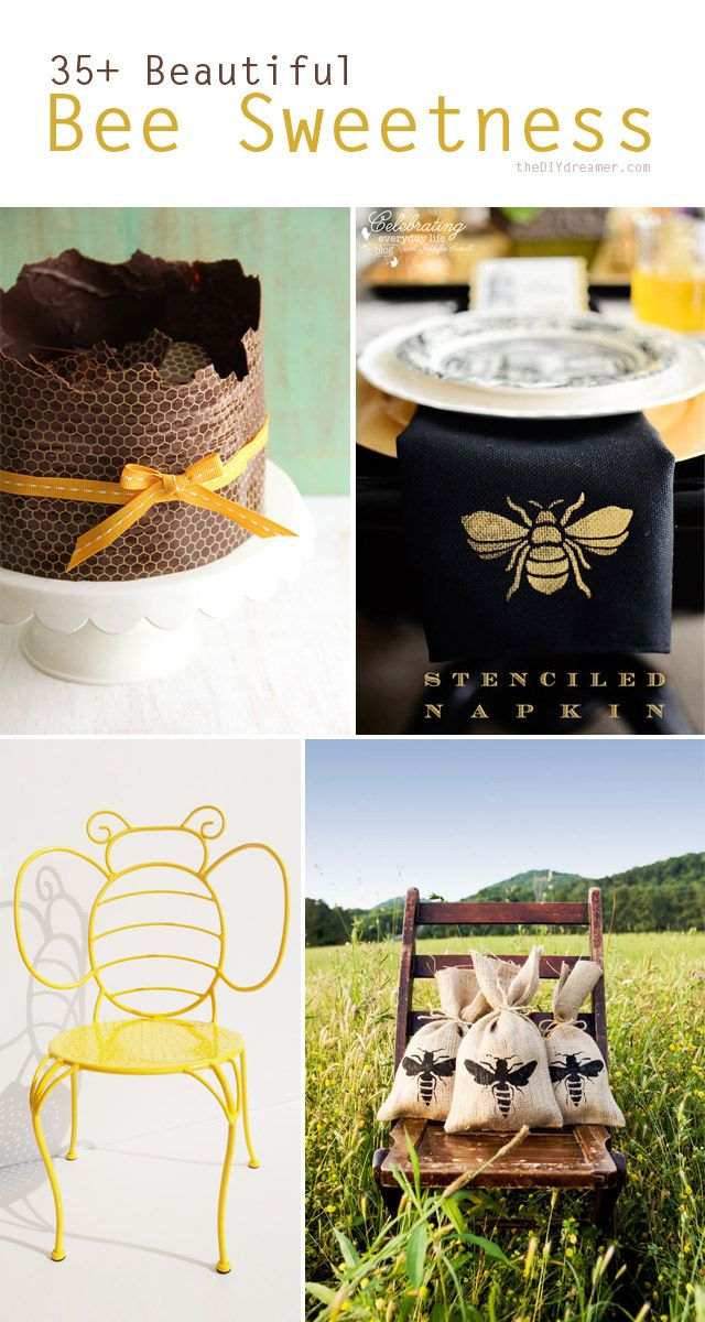 35+ Beautiful Bee Sweetness - theDIYdreamer.com