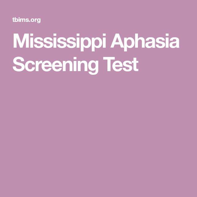 Mississippi Aphasia Screening Test