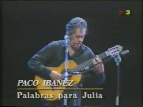 Paco Ibáñez - Palabras para Julia - YouTube