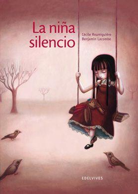 """Este libro llamado """"La niña silencio"""", de Cécile Roumiguiére, ilustrado por Benjamín Lacombe, publicado en el 2011; trata sobre una """"niña silencio"""" de las muchas que hay, ya que callan porque acaban siendo convencidas de que son merecedoras de los castigos que se le infligen. Los educadores y la sociedad entera tenemos la responsabilidad de dar voz a esos silencios"""