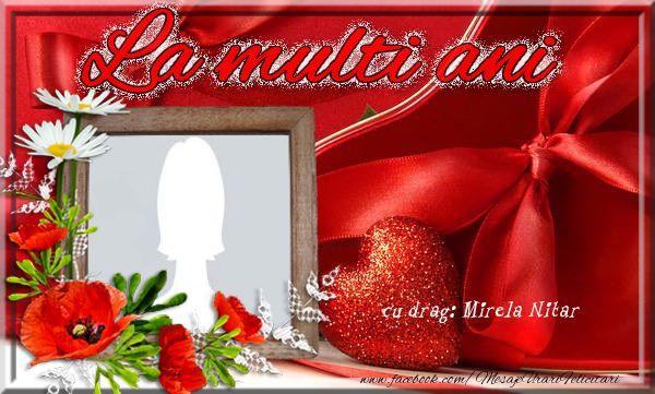 Felicitari personalizate de la multi ani - La multi ani Mirela Nitar - mesajeurarifelicitari.com